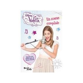 Libro Violetta Un Sue¤o Cumplido De Disney