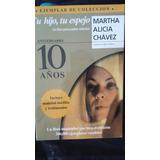 Tu Hijo, Tu Espejo / Martha Alicia Chavez