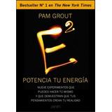 Potencia Tu Energía - Pam Grout