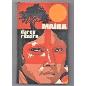 Livro Maíra De Darcy Ribeiro.