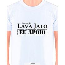 Camiseta Operação Lava Jato Eu Apóio, Kit C/2 Unids