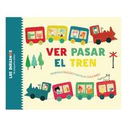 Ver Pasar El Tren - Marina Baggio Y Natalia Colombo