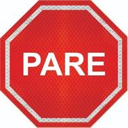 Placas De Pare (parada Obrigatória) Adesivo Refletivo R-1 Cm