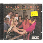 Cd Clarence Carter - Have You Met Clarence Carter Yet?