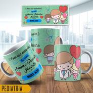Caneca Presente Meu Médico Pediatra Favorito.
