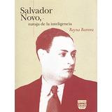 Libro Salvador Novo Navaja De La Inteligencia - Nuevo