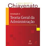 Livro: Introdução À Teoria Geral Da Administração - 9a. Ed.