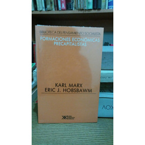 Formaciones Económicas Precapitalistas. Marx - Hobsbawm