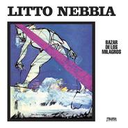 Litto Nebbia - Bazar De Los Milagros- Cd