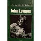 Libro Los Protagonistas - John Lennon
