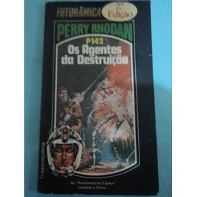 Livro-os Agentes Da Destruição:perry Rhodan:p142:espacial