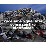 Como Montar Reciclagem De Lixo Eletrônico Apostila Sebrae