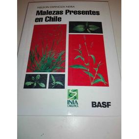 Malezas Presentes En Chile (libro Físico)