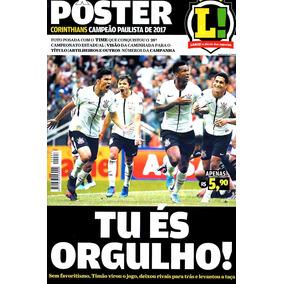 Poster Corinthians Campeão Paulista 2017 = Lance 54x84 Novo!
