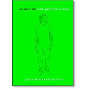 Ed Sheeran: Uma Jornada Visual