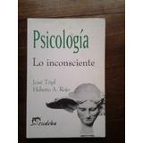 Psicología Uba- Lo Inconsciente - J. Topf - H. Rojo