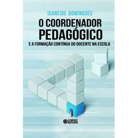 Coordenador Pedagogico E A Formaçao Continua Do