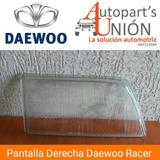 Pantalla Faro Daewoo Racer