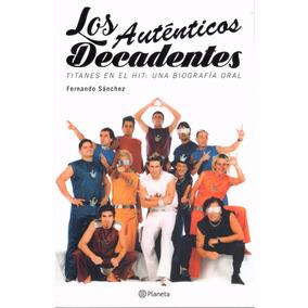 Auténticos Decadentes, Los.( Sanchez, Fernando )
