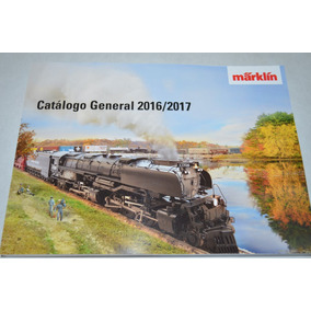 Catálogos Märklin 2016-2017 & 2015-2016 - Combo Y 2 Regalos