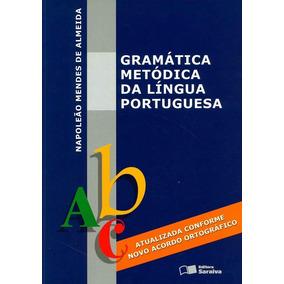 Gramatica Metódica - Napoleao Mendes De Almeida