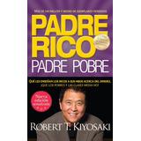 Padre Rico Padre Pobre - Robert. T Kiyosaki - Libro Digital
