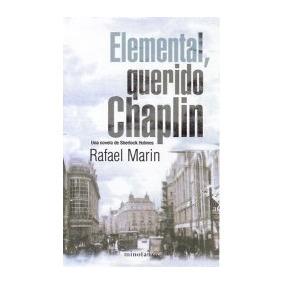 Libro: Elemental, Querido Chaplin - Rafael Marin - Pdf