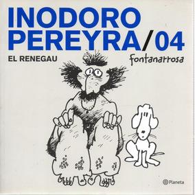 Libro: Inodoro Pereyra 04: El Renegau ( Fontanarrosa)