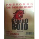 Bulto Y Gruesa De Fosforos Caballo Rojo
