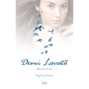 Demi Lovato. 365 Dias Do Ano
