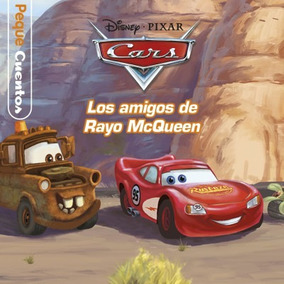Cars. Pequecuentos. Los Amigos De Rayo Mcqueen(libro Infanti