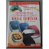 Cozinhando Com O Grill Família George Foreman - Dvd