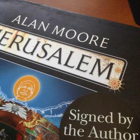 Jerusalem Autografado Por Alan Moore Raro Tiragem Limitada