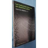 La Traducción Literaria En América Latina- Adamo- Paidos