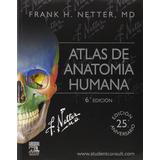 Atlas De Anatomía Humana 6ednetter Elsevier