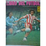 Libro Del Futbol 31 Mario Alberto Kempes San Lorenzo Campeon