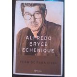 Libro Permiso Para Vivir De Alfredo B. Echenique (fisico)