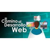 Curso Desarrollo Web, De Novato A Experto Digital