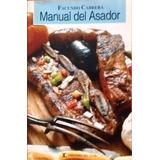 Recetas Manual Del Asador Carnes Langostas Vegetales Pescado