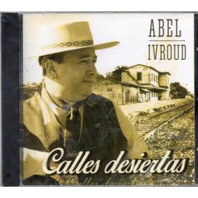 Abel Ivroud - Calles Desiertas Vol 17 - Los Chiquibum