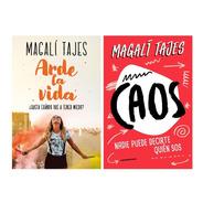 Arde La Vida + Caos - Magali Tajes - 2 Libros - Nuevo