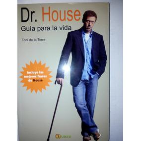 Dr House Guía Para La Vida ... Toni De La Torre Dhl