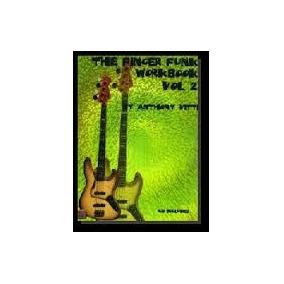 The Finger Funk Wokbook Anthony Vitti ( Frete Gratis)