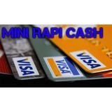 Mini Rapicash Al Instante Con Tarjeta Visa Cualquier Tipo