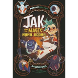 Jak And The Magic Nano-beans: A Graphic Novel (far Out Fair