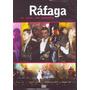 Rafaga - En Vivo En España ( Dvd ) - Los Chiquibum