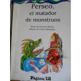 Graciela Montes - Perseo, El Matador De Monstruos