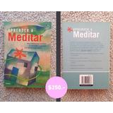 Aprender A Meditar - Libro Espiritual