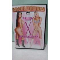Dvd Porno Bruna Ferraz X Fernandinha Fernandez