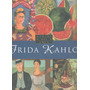 Libro De Arte: Kahlo, Frida - Vida & Obra (33x26.cm 96.pág.)